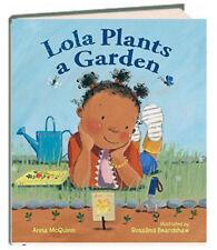 Lola Plants a Garden by Anna McQuinn (Hardcover) FREE shipping $35