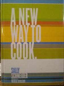 A New Way to Cook  cookbook Sally Schneider Illustrated Hardbound