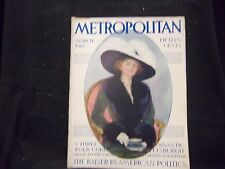 1912 MARCH METROPOLITAN MAGAZINE - GREAT COVER & ADS - ST 1360