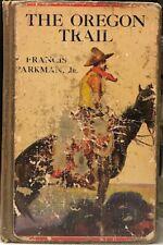 The Oregon Trail-Francis Parkman-Early Printing-1912