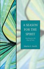 NEW - A Season for the Spirit: Readings for the Days of Lent