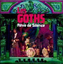 Rêve De Silence by Les Goths (CD, Dec-2011, Shadoks Music)