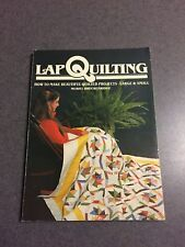 Lap Quilting Beautiful Projects by Muriel Breckenridge 1981 Paperback