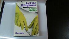 Roman - Letzte Diagnose - Arthur Hailey -