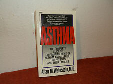 Asthma : A Complete Guide to Self-Management of Asthma and Allergies for Patient