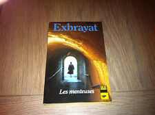 LES MENTEUSES / CHARLES EXBRAYAT