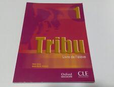 TRIBU 1 - LIVRE DE L' ÉLÈVE - CLE INTERNATIONAL