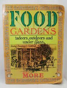 Food Gardens by Gardener's Catalog Tom Riker Harvey Rottenberg 1975