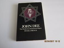 John Dee The World of an Elizabethan Magus by Peter J. French 1st/1st 1972 HC/DJ