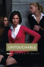 UNTOUCHABLEby Kate Brian2006 Paperback Book ~ Like New