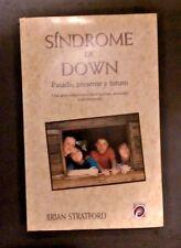 Sindrome de Down Pasado, Presente y Futuro Por Brian Stratford 1998