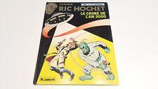 Ric Hochet T50 Le crime de l'an 2000 EO / Tibet / Duchâteau // Le Lombard