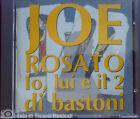 JOE ROSATO - IO, LUI E IL 2 DI BASTONI 1995 **CD COME NUOVO**