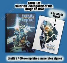 Tirage de Luxe LAUFFRAY Valérian Shingouzlooz Inc. 400ex signé + ex-libris