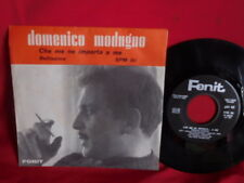 DOMENICO MODUGNO Che me ne importa a me + Bellissima 45rpm 7' + PS 1964 ITALY EX