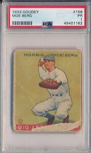 1933 GOUDEY #158 MOE BERG - PSA 1 PR (SVSC) - FRESHLY GRADED!