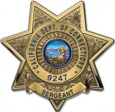 California Dept. of Corrections (Sergeant) Badge Metal Sign with your info