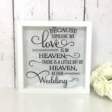 Because Someone We Love Is In Heaven | At Our Wedding | Memorial Frame | Feather