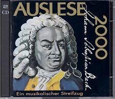 J.S. BACH: AUSLESE 2000 - EIN MUSIKALISCHER STREIFZUG / 2 CD-SET - NEU
