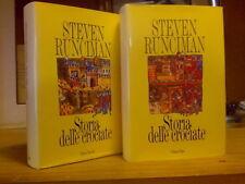 Steven Runciman - STORIA DELLE CROCIATE - 2 voll. 1994