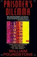 Prisoner's Dilemma: John Von Neumann, Game Theory and the Puzzle of the Bomb by