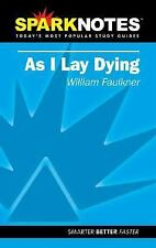 Spark Notes As I Lay Dying Faulkner, William, SparkNotes Editors Paperback