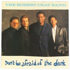 The Robert Cray Band , Don't Be Afraid Of The Dark   Vinyl Record/LP *USED*