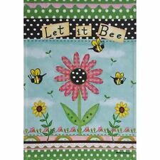 "LET IT BEE 12.5"" X 18"" GARDEN FLAG 11-2221-168 RAIN OR SHINE SPRING SEASONAL"