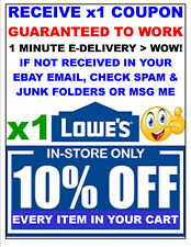 Lowes 10% OFF x1Coupon-SAVINGS - Lowe's IN STORE ONLY FAST-E-Delivery SAVE $ :)