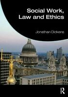 Social Work, Law And Ethics Libro en Rústica Jonathan Dickens