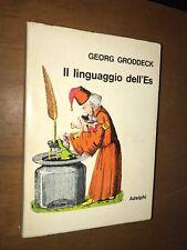 +++ GEORG GRODDECK - IL LINGUAGGIO DELL'ES - ADELPHI, 1969