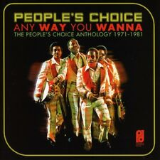 People's Choice - Anyway You Wanna: People's Choice Anthology 1971-...