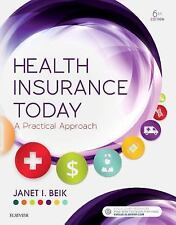 Brand NEW!! Health Insurance Today: A Practical Approach 6th Edition Textbook