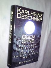 Karlheinz Deschner: Oben ohne (Gebundene Ausgabe)