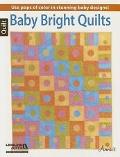 Baby Bright Quilts by DRG/Annies Publishing Paperback Book