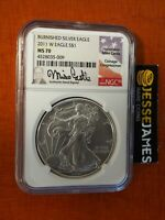 2011 W BURNISHED SILVER EAGLE NGC MS70 MIKE CASTLE HAND SIGNED LABEL LOW POP!