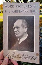 c.1935 Word Pictures of the Hauptmann Trial, Flemington, NJ: Heatter, Lindbergh