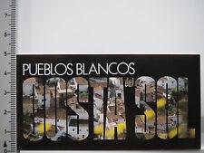 Autocollant sticker pueblos BLANCOS-Costa del sol-Espagne-ANDALOUSIE (5232)