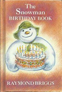 The Snowman Birthday Book by Briggs, Raymond Hardback Book The Cheap Fast Free