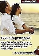 Ex Zurück Gewinnen? von Ole Andersen und Theresa König (2011, Taschenbuch)