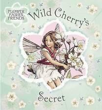 Wild Cherry's Secret (Flower Fairies Friends), Barker, Cicely Mary, New Book