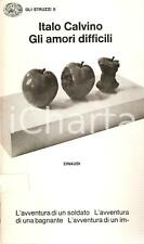 1975 Italo CALVINO Gli amori difficili *Ed. EINAUDI Gli struzzi n.5