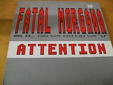 "FATAL MORGANA ATTENTION  12""  SINTH-POP"