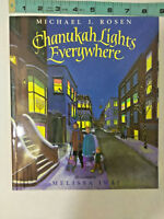 Chanukah Lights Everywhere by Michael J. Rosen (Hardcover) HC