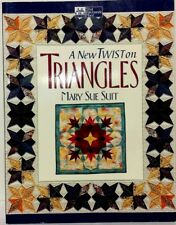 A New Twist on Triangles by Mary Sue Suit (Trade Paper 1999)