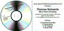 THOMAS SCHWARTZ - More Than A Feeling - (4 Track Promo CD) Original / Hixxy Mxs