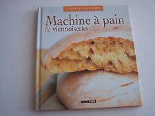 MACHINE A PAIN ET VIENNOISERIES  . 66 PAGES .TRES BON ETAT .