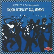 "BYRON LEE & THE DRAGONAIRES-""ROCK STEADY ALL NIGHT""-CHARLY REGGAE-NEW+SEALED CD"
