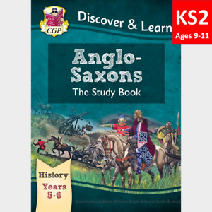KS2 Ages 9-11 History Anglo Saxon Study Book Year 5 and 6 CGP