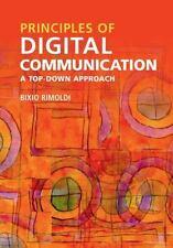 Principles of Digital Communication : A Top-Down Approach by Bixio Rimoldi...